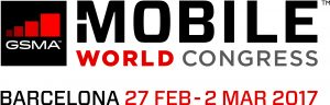 MOBILE WORLD CONGRESS, Barcelona – February 27- March 02 2017