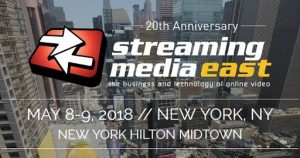 Streaming Media East | May 8-9, Hilton Midtown, NYC